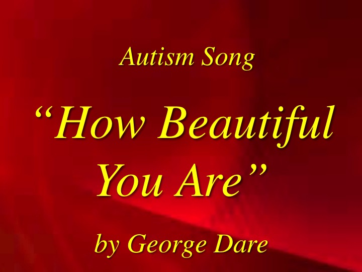 How Beautiful You Are - Autism Song Download with Lyrics