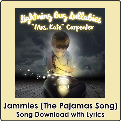 Jammies (The Pajamas Song) Song Download with Lyrics