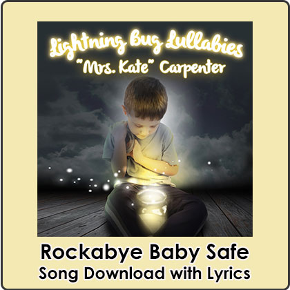Rockabye Baby Safe Song Download with Lyrics