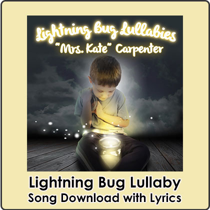 Lightning Bug Lullaby Song Download with Lyrics