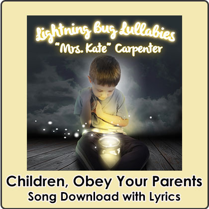 Children, Obey Your Parents Song Download with Lyrics