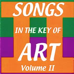 Songs in the Key of Art, Volume 2