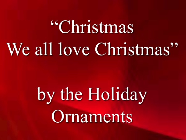 Christmas - We All Love Christmas Song Download with Lyrics