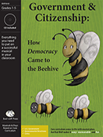 Government & Citizenship: How Democracy Came to the Beehive Musical Play