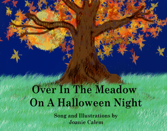 Joanie Calem: Over In The Meadow On A Halloween Night Book with Mp3 Song