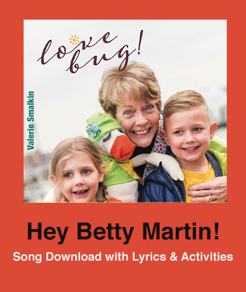 Hey Betty Martin! Song Download with Lyrics