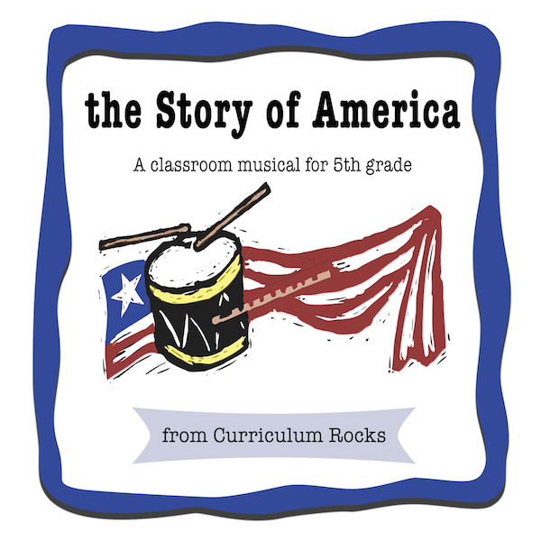 The Story of America: A Classroom Musical
