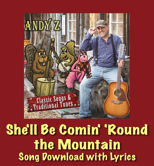 She'll Be Comin' 'Round the Mountain Song Download with Lyrics