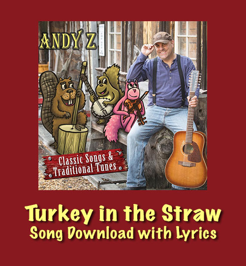 Turkey in the Straw Song Download with Lyrics