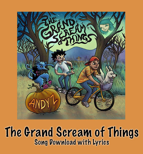 The Grand Scream of Things Song Download with Lyrics