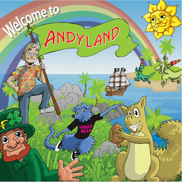 Welcome to Andyland Music CD & Printable Lyrics