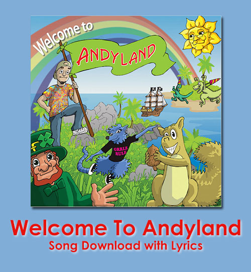 Welcome To Andyland Song Download with Lyrics