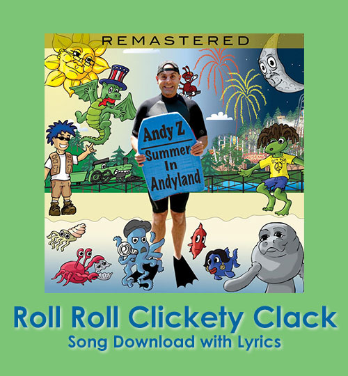 Roll Roll Clickety Clack Song Downoad with Lyrics