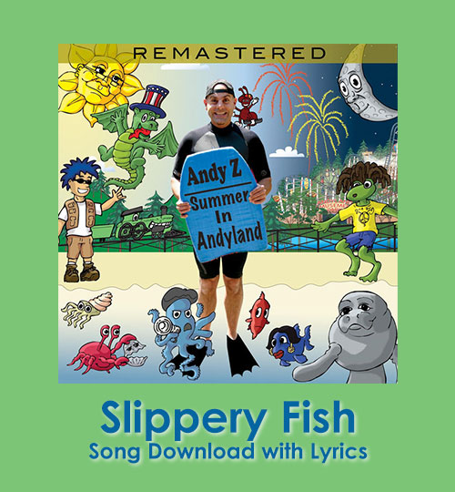 Slippery Fish Song Download with Lyrics