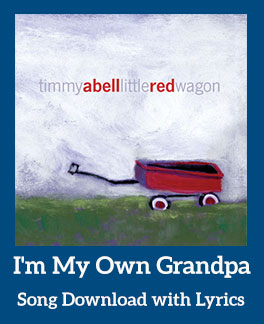 I'm My Own Grandpa Song Download with Lyrics