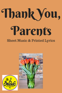 Thank you, Parents Sheet Music and Printed Lyrics