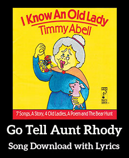 Go Tell Aunt Rhody Song Download