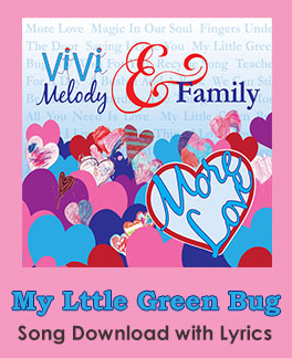 My Little Green Bug Song Download with Lyrics