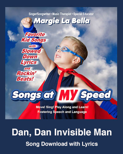 Dan, Dan Invisible Man Song Download with Lyrics