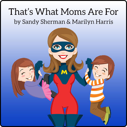 That's What Moms Are For Song Download with Lyrics