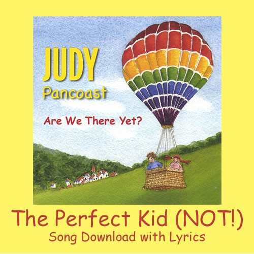 The Perfect Kid (NOT!) Song Download with Lyrics
