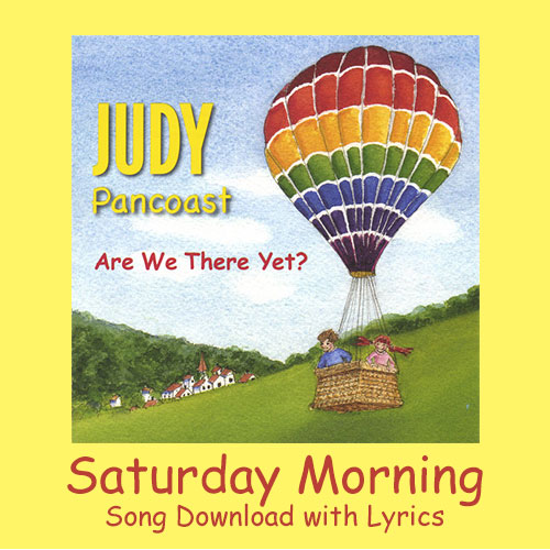 Saturday Morning Song Download with Lyrics