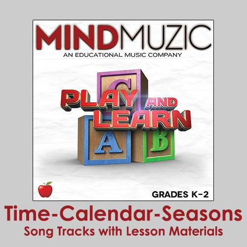 Time-Calendar-Seasons Downloadable Tracks with Lyrics and Quiz