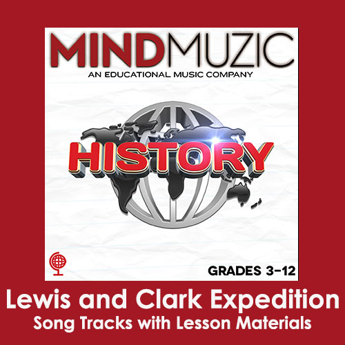 Lewis and Clark Expedition Downloadable Tracks with Lyrics and Quiz