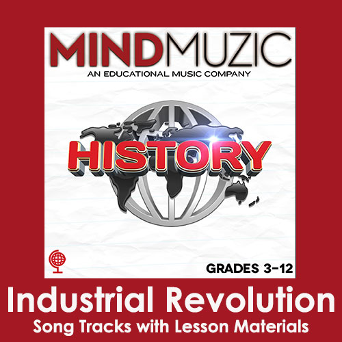 Industrial Revolution Downloadable Tracks with Lyrics and Quiz