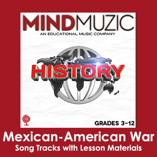 Mexican-American War Downloadable Tracks with Lyrics and Quiz