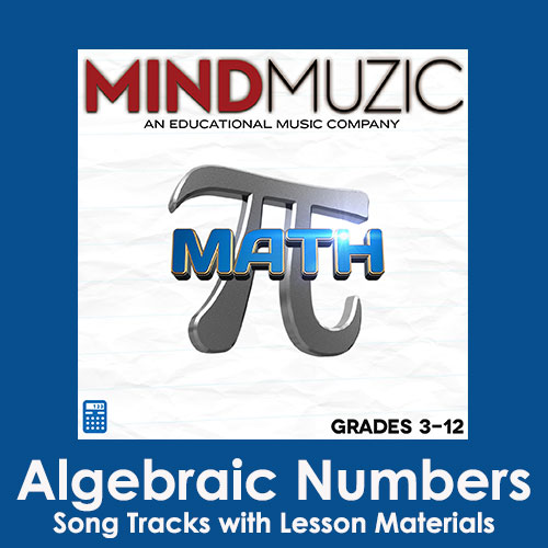 Algebraic Numbers Downloadable Tracks with Lyrics and Quiz