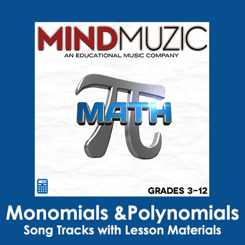 Monomials and Polynomials Downloadable Tracks with Lyrics and Quiz