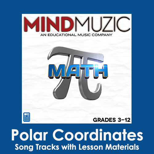 Polar Coordinates Downloadable Tracks with Lyrics and Quiz