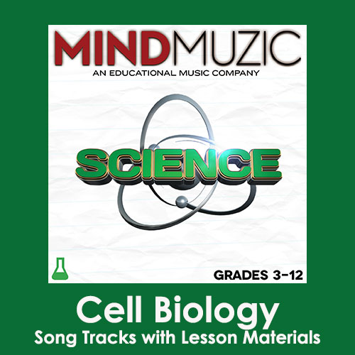 Cell Biology Downloadable Tracks with Lyrics and Quiz