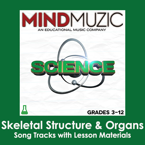 Skeletal Structure and Organs Downloadable Tracks with Lyrics and Quiz