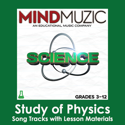 Study of Physics Downloadable Tracks with Lyrics and Quiz