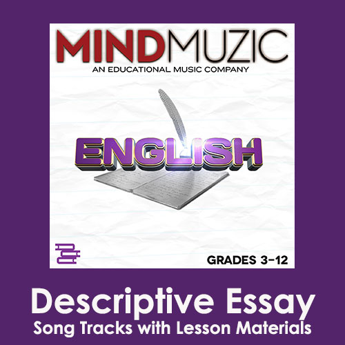 Descriptive Essay Downloadable Tracks with Lyrics and Quiz