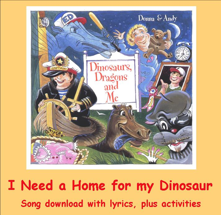 I Need a Home for my Dinosaur Song Download with Lyrics