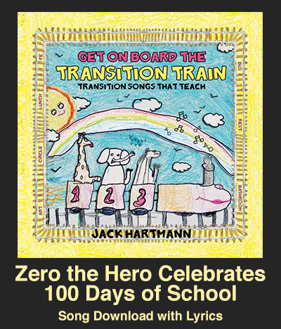 Zero the Hero Celebrates 100 Days of School Song Download with Lyrics