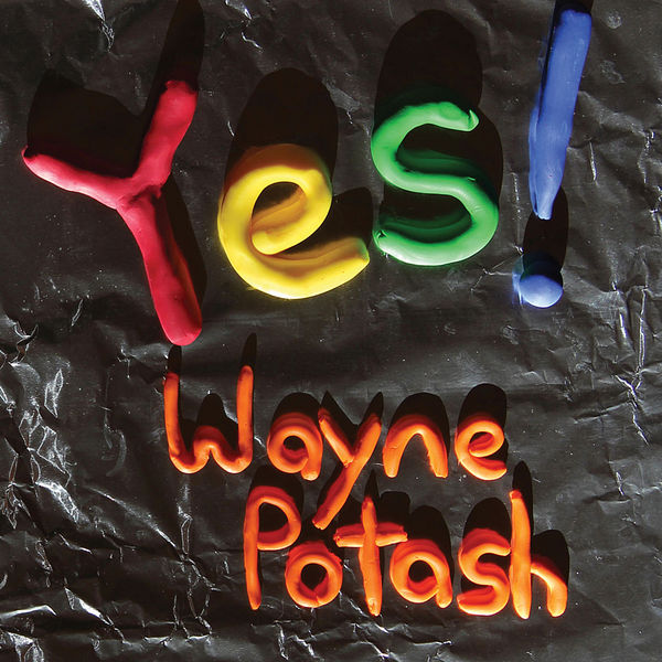 Wayne Potash: Yes! Album Download with Lyrics