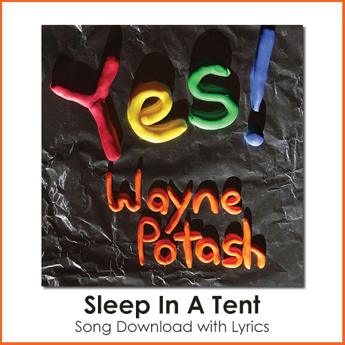 Sleep In A Tent Song Download with Lyrics