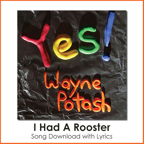 I Had A Rooster Song Download with Lyrics