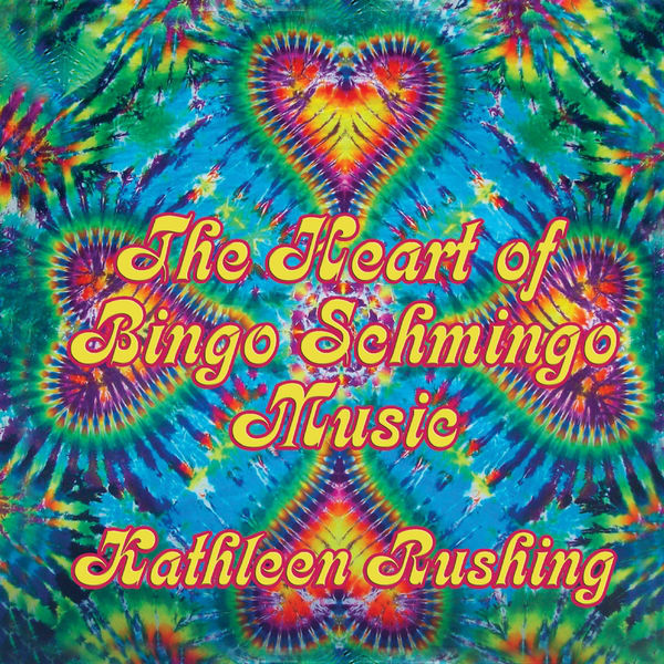 Kathleen Rushing: The Heart of Bingo Schmingo Music