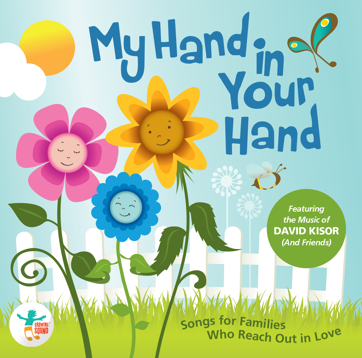 Growing Sound: My Hand In Your Hand