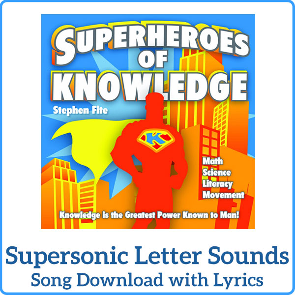 Supersonic Letter Sounds Song Download with Lyrics