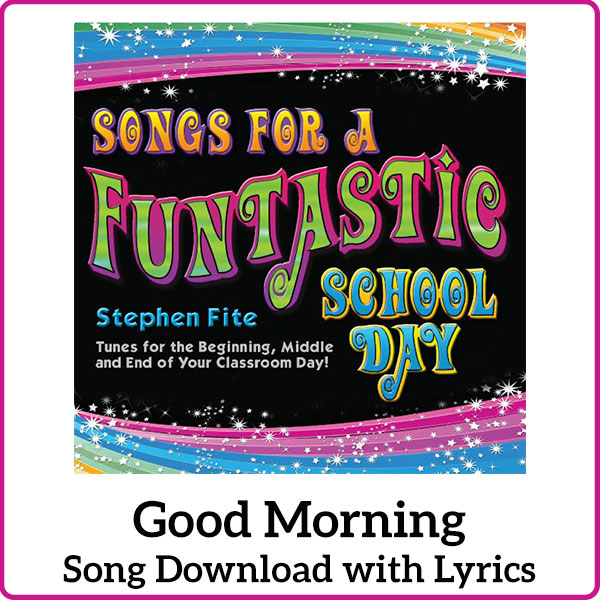 Good Morning Song Download with Lyrics