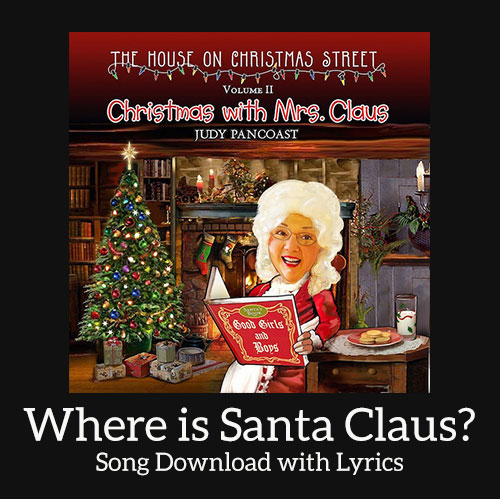Where is Santa Claus Download with Lyrics