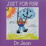 Dr. Jean: Just for Fun! CD