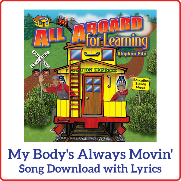My Body's Always Movin' Song Download with Lyrics