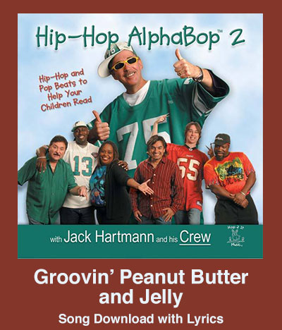 Groovin Peanut Butter and Jelly Song Download with Lyrics